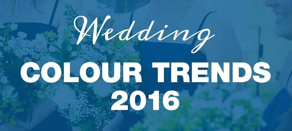 Wedding colour trends 2016