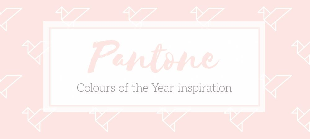 Pantone Colour inspiration