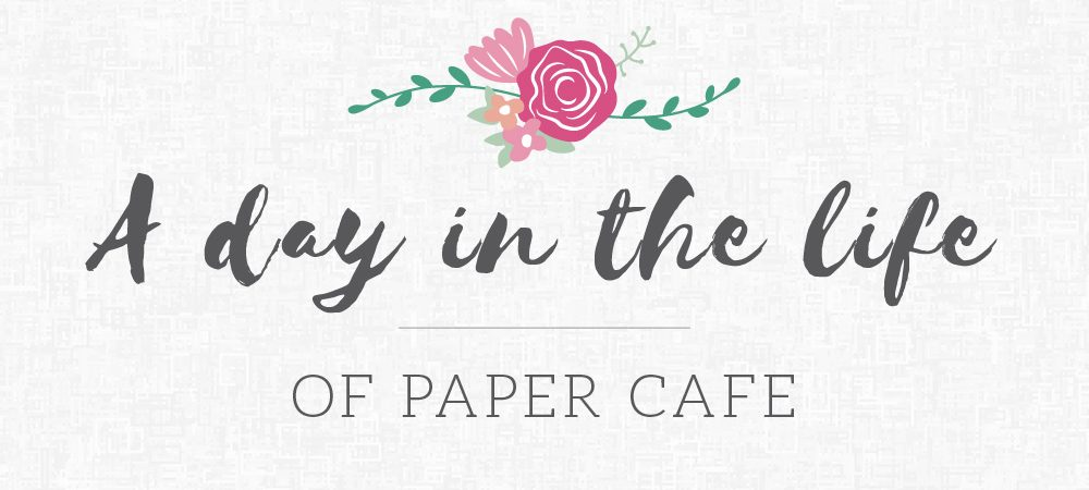 A day in the life of Paper Cafe