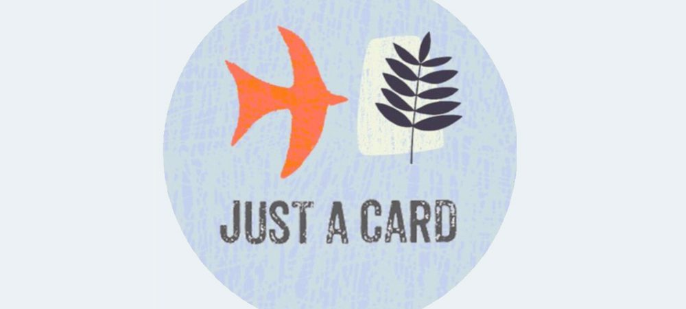 #justacard campaign