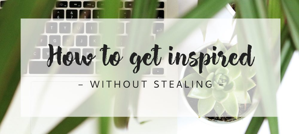 How to get inspired without stealing