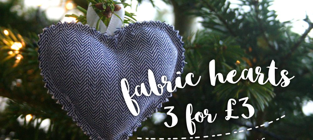 Fabric hearts 3 for £3 – #12 Days of Christmas Day 4